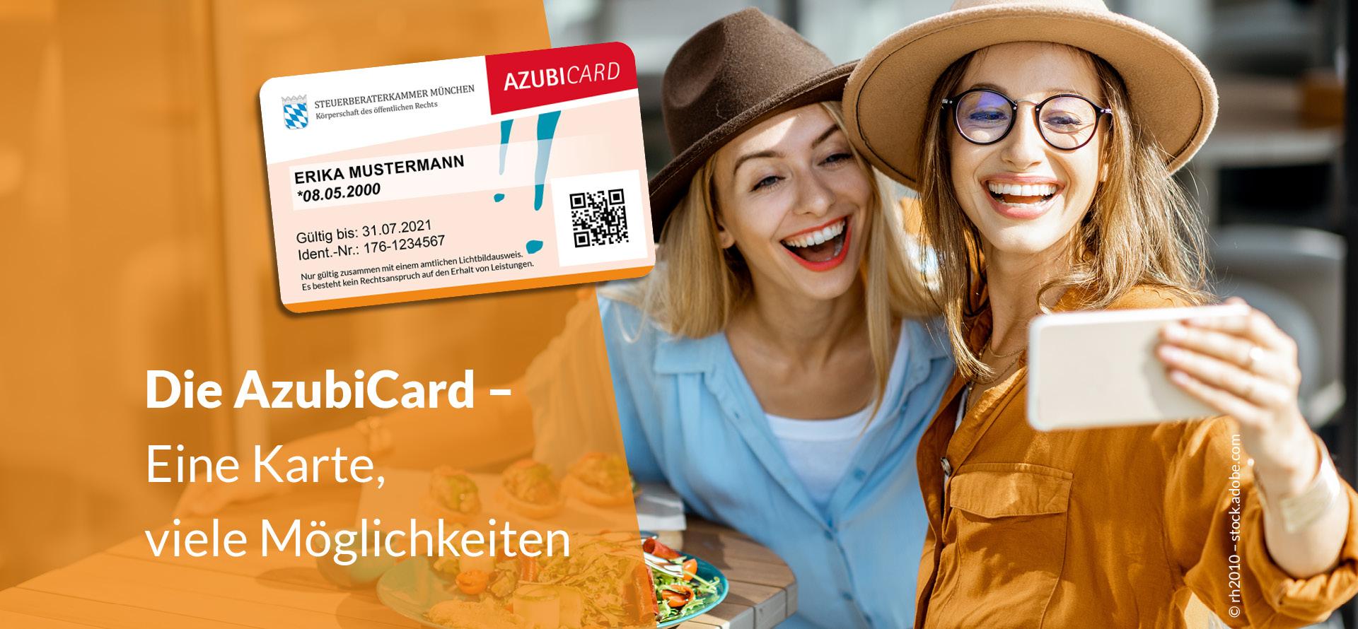 """Foto: Weißer Schriftzug """"Die AzubiCard - Eine Karte, viele Möglichkeiten"""" auf orangenem Hintergrund. Ein Musterbild einer AzubiCard. Bild: Zwei Freundinnen beim Brunchen / Essen machen ein Selfie."""